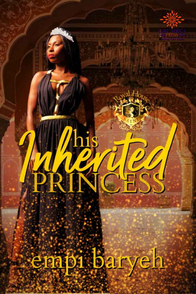 His Inherited Princess by Empi Baryeh